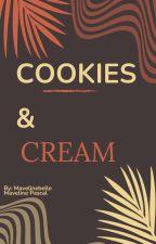 Cookies And Cream (BWWM) by MavelineBelle