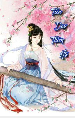 Đọc truyện Tiêu Dao Thiên Hạ