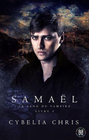 Le sang du vampire - Tome 3 - Samaël by MixEditions