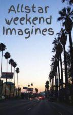 Allstar weekend Imagines by Picklejuiceeee