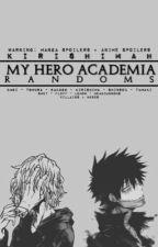 My Hero Academia Randoms by kirishimah