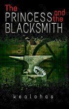 The Princess And The Blacksmith  by kealohas