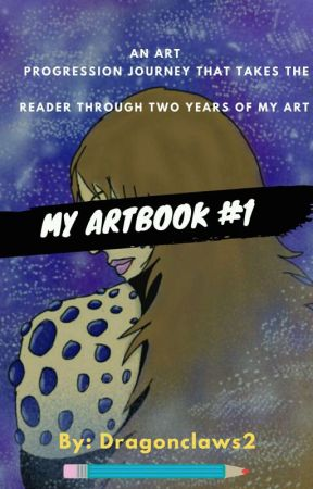 My Art Book #1 by Dragonclaws2