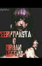 CreepyPasta  & Urban Legend by Iyaa03
