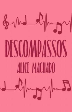 Descompassos by AliceMachado