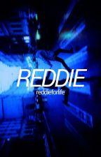 REDDIE  by reddieforlife
