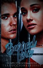 Barred Love → j.b → spanish version by TraduccionesBieber