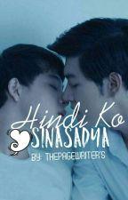 Hindi Ko Sinasadya (BXB) by ThePageWriter