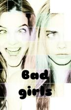 Bad girls by albacr2004