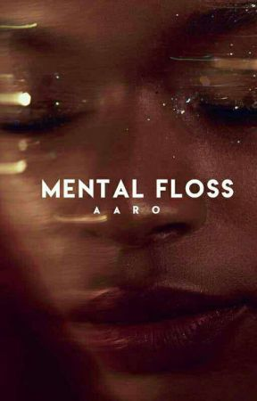 MENTAL FLOSS by extrapolate