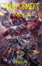 Transformers: Toxicon by Inked_Parasythe