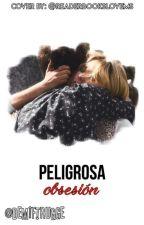 Peligrosa Obsesión » (Adaptación/Mambar) by DemiFtRugge