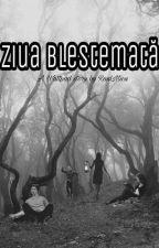 Ziua Blestemată by RaulMicu