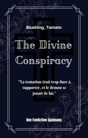 [SpaMano] The Divine Conspiracy by Blushing_Tomato