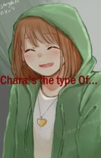 chara's the type of... by sokoe-chan