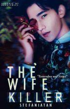 The Wife Killer by stefaniatan