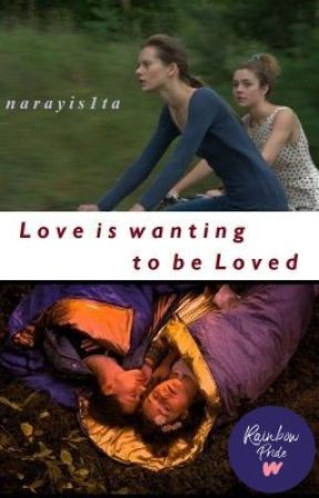 Love is wanting to be Loved by narayis1ta