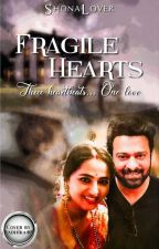 Fragile Hearts by ShonaLover