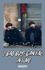 2 bad boys can fall in love ✘KookV by AndreaRedfield