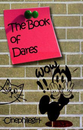 Book of Dares. Desafíos de escritura creativa para tu historia. by cinephilegirl