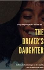 the driver's daughter by zarahlinda