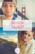 Begin Again by MirandaAtkinson