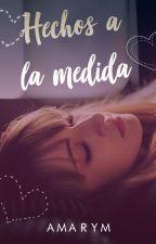 Hechos a la medida by MariangelCL