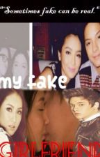 My Fake Girlfriend [Kathniel ff.] by imshienninadg