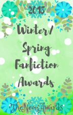 Winter/Spring Fanfiction Awards by TheNeonAwards