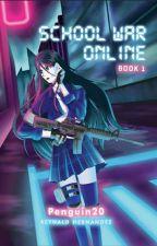 School War Online by Penguin20