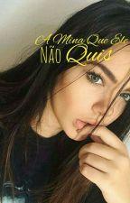 1°.A Mina Que Ele Não Quis by Jayy_162