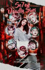Se7en Deadly Sins || BTS Fanfiction by pungsancutie
