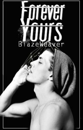 Forever Yours by BlaiseWeaver