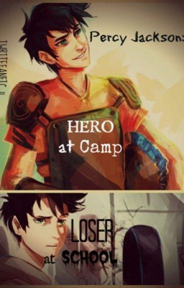 Percy jackson: hero at camp loser at school