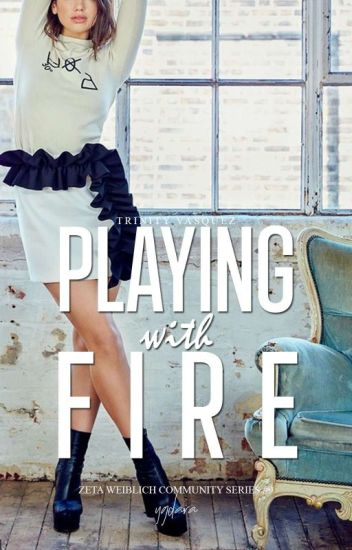 ZWCS#9: Playing with Fire