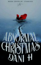 An Abnormal Christmas by Midnight_Kaiulanis