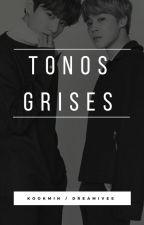 Tonos Grises ❃KookMin by Dreamivee