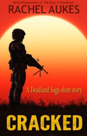 Cracked: A Deadland short story