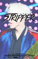 Stripper ; jimsu by -ymbvb