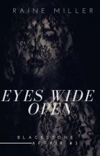 EYES WIDE OPEN by d0motto