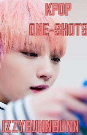 KPOP ONE-SHOTS (Idol X Reader) by IzzyBunnBunn