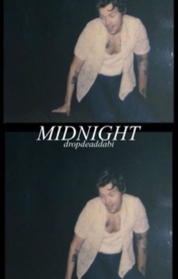 MIDNIGHT // STYLES