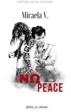 NO PEACE [L.S.] [OMEGAVERSE]  by Die_In_Winter