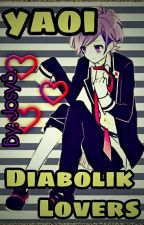 Yaoi Diabolik Lovers 7v7  by Blood__Kino
