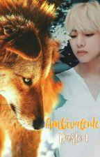 AMBIVALENTE (Parte 1-VHOPE) Duelo de alfas  by ARY_SWAG