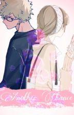 Another Chance? |♡| Katsuki Bakugo x Reader |♡| by NoBabyWhatIsYouDoin