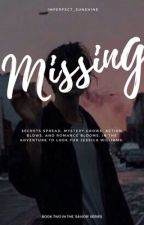 Missing | Book 2 | ✔️ by Imperfect_SunShine