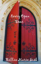 Every Open Door by Made2Love