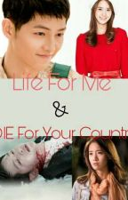 Life For Me and Die For Your Country by NitaNadyaFebriyanti