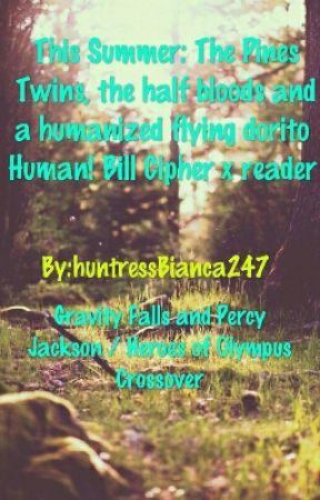 This Summer: Human! Bill Cipher x reader  by huntressBianca247